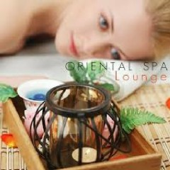 Oriental Spa Lounge (Wellness Music For Spa And Relaxation)