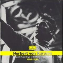 Herbert Von Karajan - Complete Recordings On Deutsche Grammophon 1938 - 1943 CD 3
