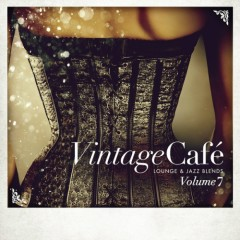 Vintage Cafe - Lounge And Jazz Blends Pt. 7 (No. 1)