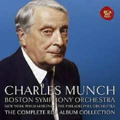 Charles Munch - The Complete RCA Album Collection CD 65 - Charles Munch, Boston Symphony Orchestra