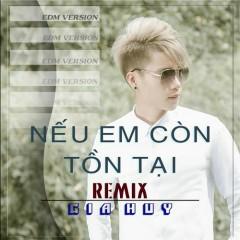 Nếu Em Còn Tồn Tại (Remix) (Single)