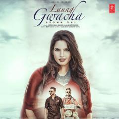 Laung Gwacha (Single)