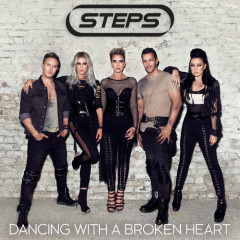 Dancing With A Broken Heart (Remixes) - Steps