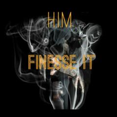 Finesse It (Single)