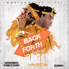 Back And Forth (Single) - Gunna, HoodRich Pablo Juan