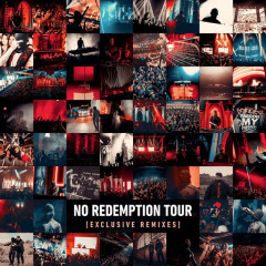 No Redemption Tour (Exclusive Remixes)