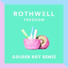Freedom (Golden Boy Remix)