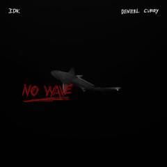 No Wave (Single)