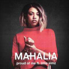Proud Of Me (Single) - Mahalia