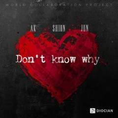 Don't Know Why (Single)