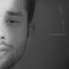 Fragments (Single) - Jaymes Young