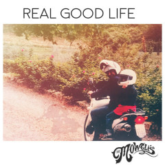 Real Good Life (Single)