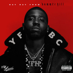 Ray Ray from Summerhill - YFN Lucci