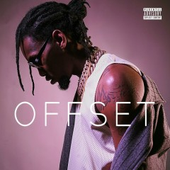 Offset (Unofficial) - Offset