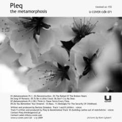 The Metamorphosis - Pleq