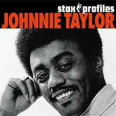 Stax Profiles - Johnny Taylor
