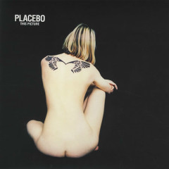 This Picture - Placebo