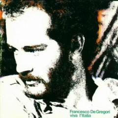 Viva l'Italia - Francesco De Gregori