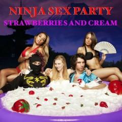 Strawberries And Cream - Ninja Sex Party