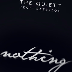 Nothing - The Quiett