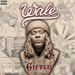 The Gifted - Wale