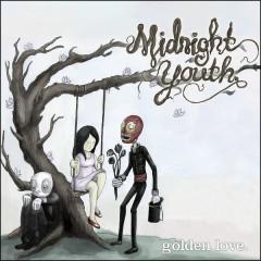 Golden Love - Midnight Youth