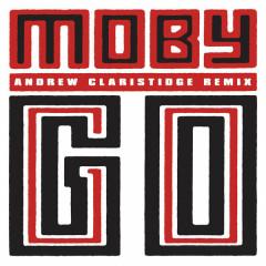 Go (Andrew Claristidge Remix) (Single)
