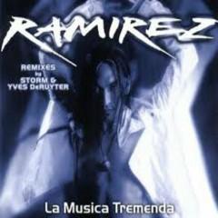La Musika Tremenda Rmx - Ramirez