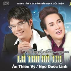 Lá Thư Đô Thị - Ân Thiên Vỹ,Ngô Quốc Linh