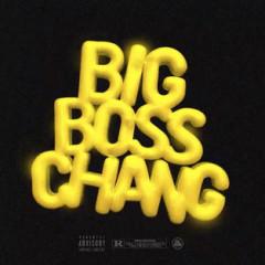 Big Boss Chang (Single) - Nef The Pharaoh