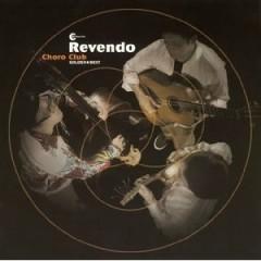 Revendo - Choro Club