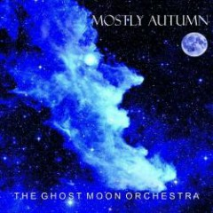 The Ghost Moon Orchestra (CD1) - Mostly Autumn