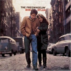 The Freewheeling Bob Dylan - Bob Dylan