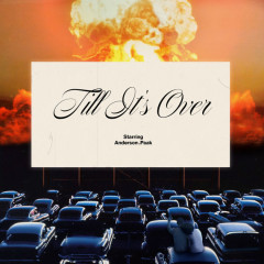 'Til It's Over (Single) - Anderson.Paak