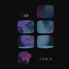 Com:e (Single)