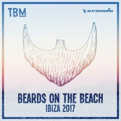 Beards On The Beach: Ibiza 2017 (Compilation)