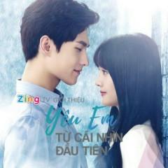 Yêu Em Từ Cái Nhìn Đầu Tiên (Bản Truyền Hình OST) - Various Artists
