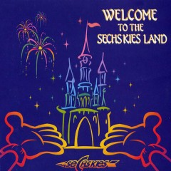 Welcome To The Sechskies Land (CD2)