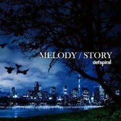 MELODY / STORY
