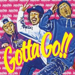 Gotta Go!! - WANIMA