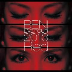 Red LIVE TOUR 2013~TOUR FINAL 2013.10.6 at ZEPP DIVER CITY~ - BENI