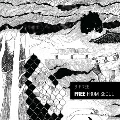Free From Seoul (Deluxe Edition) - B-Free