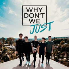 Why Don't We Just (EP) - Why Don't We