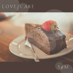 Love Cake (Single)