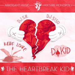 The Heartbreak Kid 2012(CD3) - Da Kid