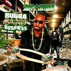 Rubba Band Business(CD2) - Juicy J,Billy Wes,Rick Ross