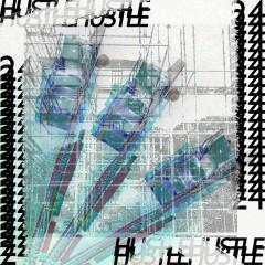Hustle 24 (Single) - DZ, Briel