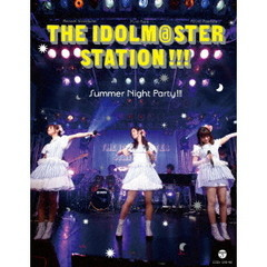 THE IDOLM@STER (Idolmaster) STATION!!! Summer Night Party!!!