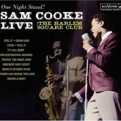 Live at the Harlem Square Club (One Night Stand! 2005)