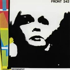 Geography Limited Edition (CD1) - Front 242